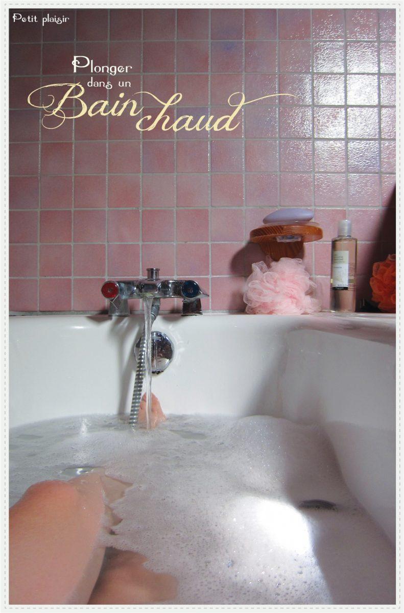 Plonger dans un bain chaud